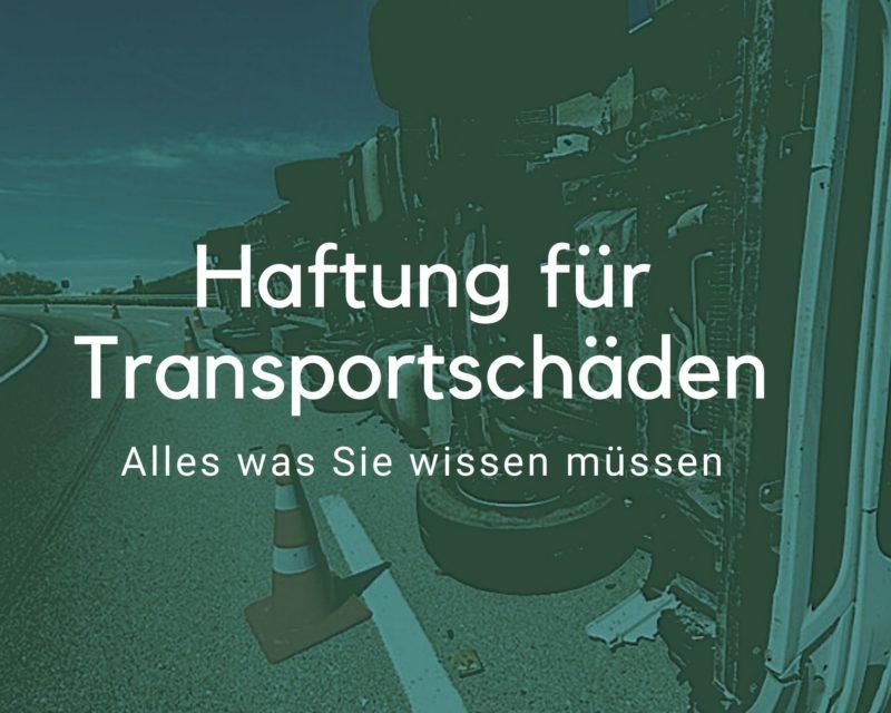 Transportschaden Haftung
